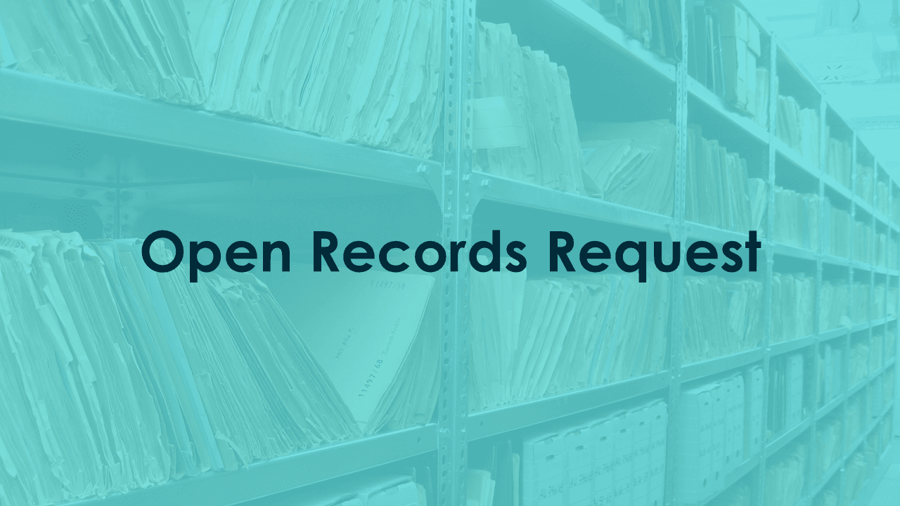 Open Records Request